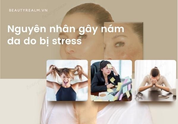 Nguyên nhân gây nám da do stress