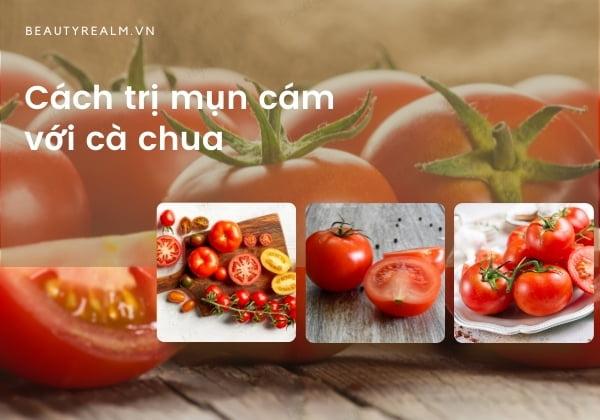 Cách trị mụn cám với cà chua