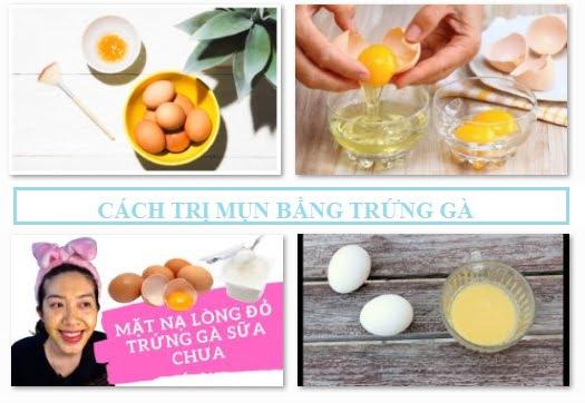Cách trị mụn tại nhà bằng trứng gà