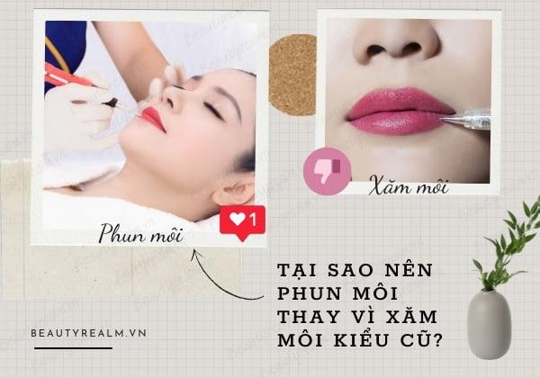 Tại sao nên chọn phun môi?