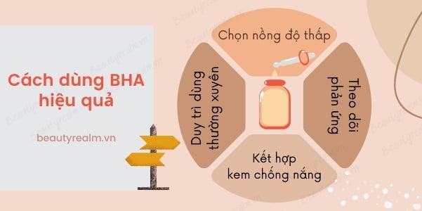 Cách sử dụng BHA hiệu quả