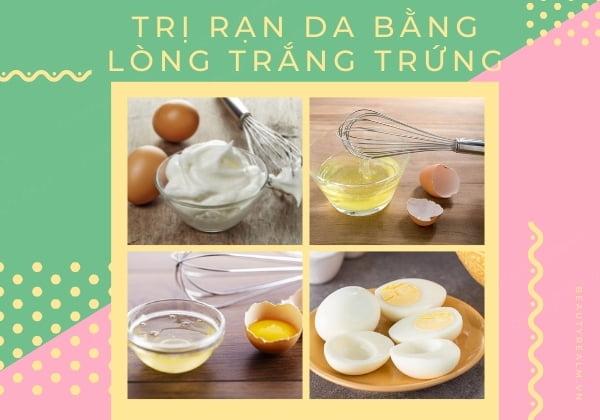 Trị rạn da bằng lòng trắng trứng