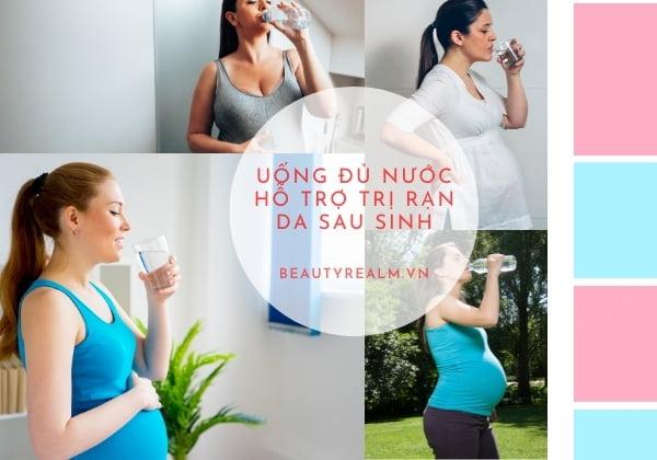 uống nước trị rạn da sau sinh