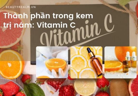 Thành phần trong kem trị nám: Vitamin C